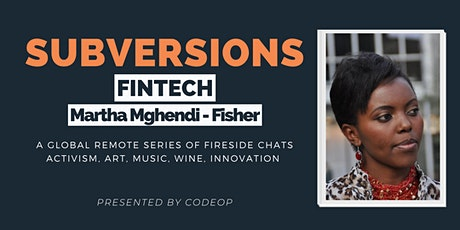 SubVersions Series #7: FinTech  & Social Entrepreneurship tickets