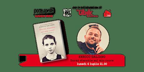 LUNEDILUGLIO 2020 - 6 luglio  incontro dal vivo con Enrico Galiano biglietti