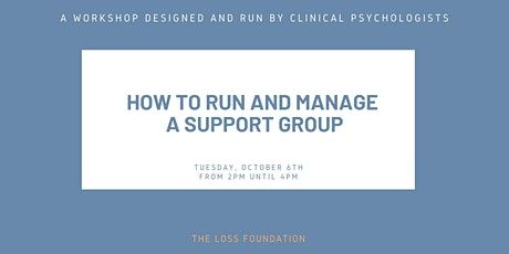 How to run and manage a support group - Oct. 6th, 2020 tickets