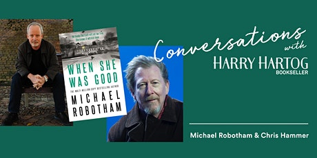 When She Was Good: A Conversation with  Michael Robotham & Chris Hammer tickets