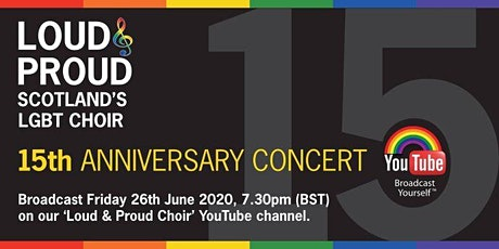 Scotland's LGBT choir Loud & Proud's 15th Anniversary Concert online tickets