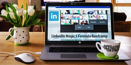 Magic 5 Formula BootCamp - Advanced LinkedIn and Social Selling Training tickets