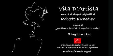 Vita d'Artista mostra e opening calls biglietti