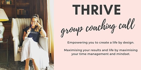 THRIVE:  free group coaching call tickets