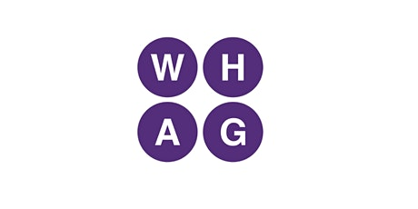 Insight to WHAG – essential support and empowerment tickets