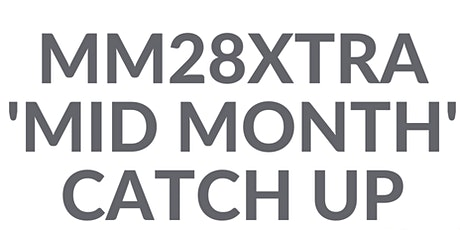 MM28Xtra Mid Month Catch Up tickets