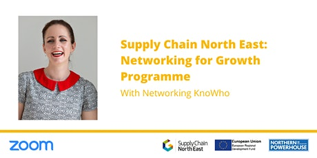 Supply Chain North East: Networking for Growth Programme tickets