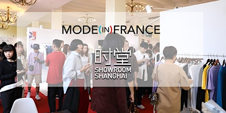 Mode in France x Showroom Shanghai 10 - 13 octobre 2020 tickets