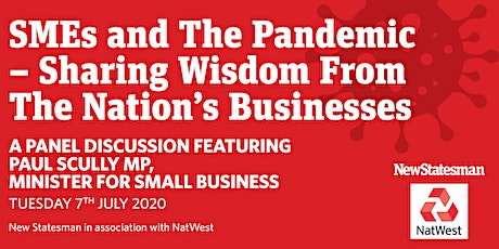New Statesman and NatWest Webinar: SMEs and the Pandemic tickets
