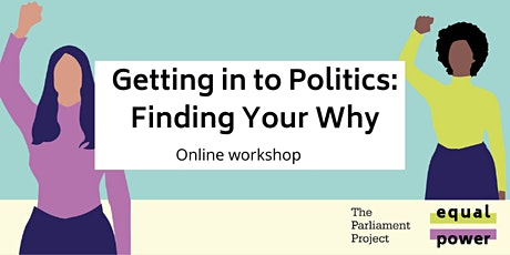 Getting into Politics: Finding your Why tickets