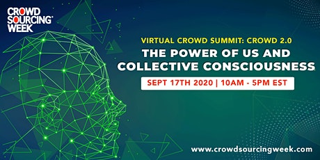Virtual Crowd Summit: Crowd 2.0 |The Power of Us & Collective Consciousness tickets