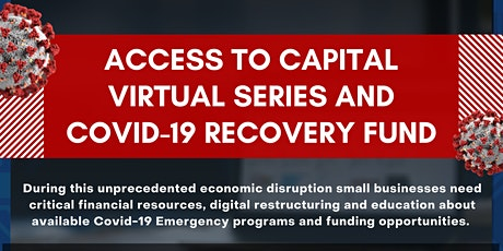 Access to Capital Virtual Series & Covid-19 Recovery Fund tickets