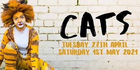 LMYT - CATS Weds 28th April 2021 - 7.30pm tickets