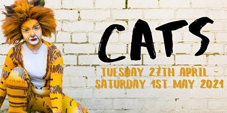 LMYT - CATS Fri 30th April 2021 - 7.30pm tickets