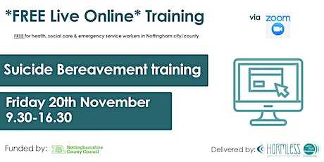 FREE ONLINE Suicide Bereavement FULL DAY (for Notts city/county workers) tickets
