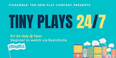Tiny Plays 24/7 tickets