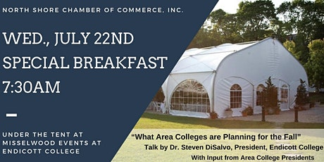 """Special Breakfast  """"What Area Colleges are Planning for the Fall"""" tickets"""