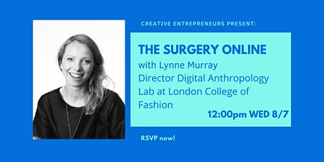 The Surgery with Lynne Murray, Director of Digital Anthropology Lab at LCF tickets