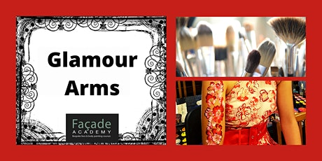 Facade Academy Online - Glamour Arms (12pm) tickets