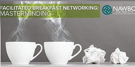 October 13th Facilitated Breakfast Networking: Masterminding tickets
