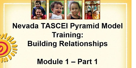 TACSEI Pyramid Model: Building Relationships tickets