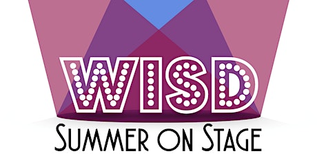 WISD Summer on Stage 2020 tickets