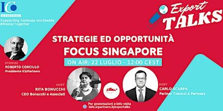 Export Talks - Focus Singapore biglietti