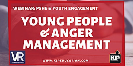 WEBINAR: Young People and Anger Management tickets
