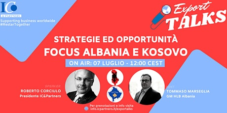 Export Talks - Focus Albania e Kosovo biglietti