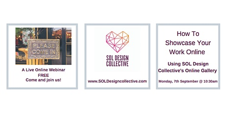 How To Showcase Your Work  via SOL Design Online Gallery (Virtual) tickets