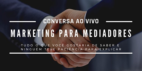 Marketing para Mediadores ingressos