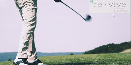 4th Annual Revive Recovery Golf Tournament & Fundr tickets