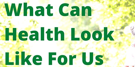 BIPOC Collective: What Can Health Look Like For Us? tickets