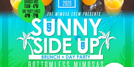 SUNNY SIDE UP: BRUNCH + DAY PARTY tickets