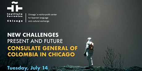 New challenges. Present and future - Consul gral of Colombia in Chicago tickets