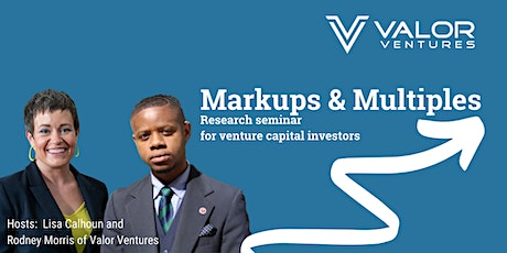 Markups and Multiples: Seminar for Venture Capital Investors tickets
