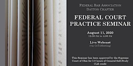 Federal Court Practice Seminar tickets
