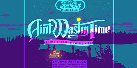 Ain'tWastinTime at The Far Out Lounge tickets