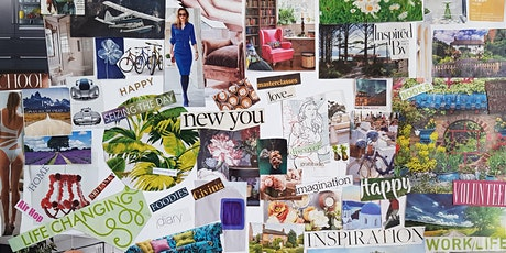 Vision Board Workshop - Create A Life You Want tickets