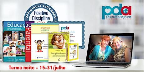 ONLINE - Certificação parental em Disciplina Positiva (`NOITE) bilhetes