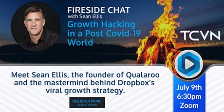 TCVN Fireside Chat with Sean Ellis: Growth Hacking in a Post Covid-19 World tickets