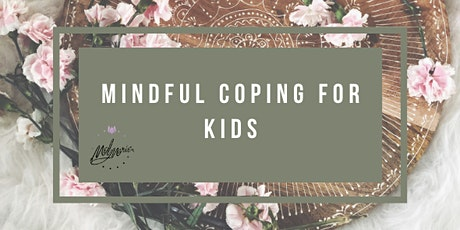 Mindful Coping for Kids tickets