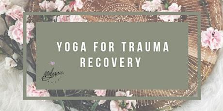 Yoga for Trauma Recovery tickets