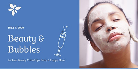 Beauty & Bubbles - Clean Beauty Virtual Spa Party + Happy Hour tickets