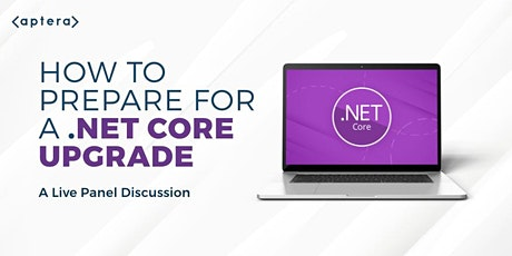 How to Prepare for a .NET Core Upgrade tickets
