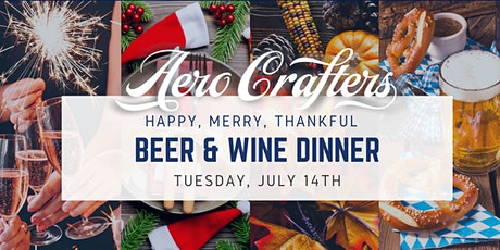 Happy, Merry, Thankful, Beer & Wine Dinner @ Aero Crafters! tickets