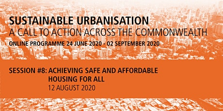 Commonwealth Sustainable Urbanisation Online Programme: Session 8 tickets