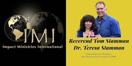 Rev. Tom Stamman,  Dr. Rev. Teresa Stamman, from Impact Ministries tickets