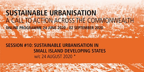 Commonwealth Sustainable Urbanisation Online Programme: Session 10b tickets