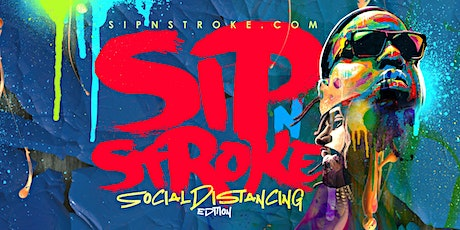 Sip 'N Stroke | Sip and Paint Party  (1pm - 4pm) tickets